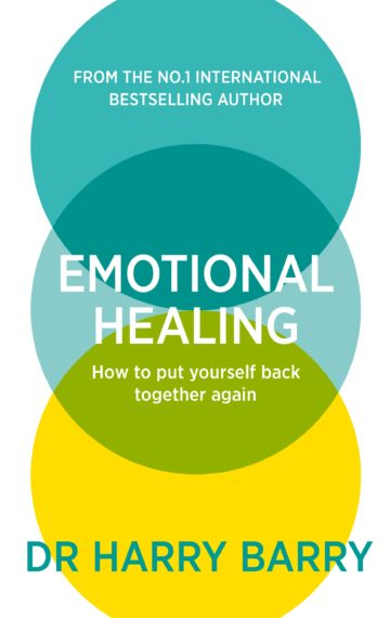 Emotional Healing: How To Put Yourself Back Together Again