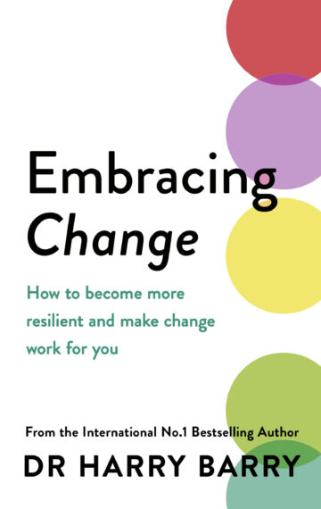 Embracing Change – How to build resilience and make change work for you